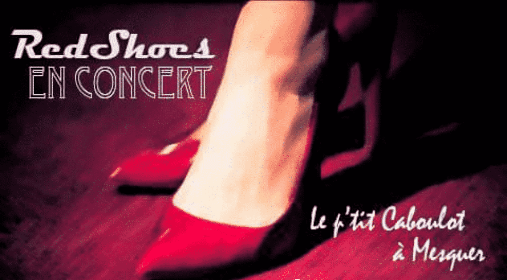Restaurant Brasserie Le P'tit Caboulot » RED SHOES EN CONCERT