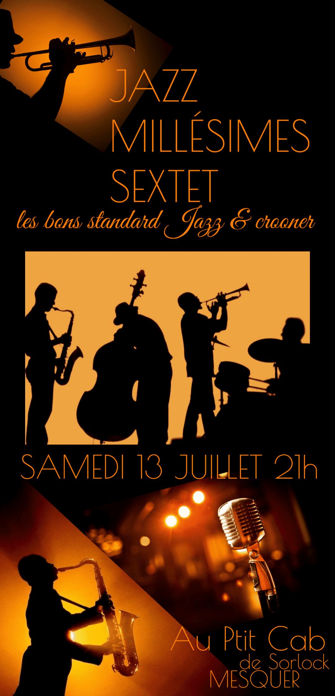 Concert Jazz Millésimes Sextet le 13 Juillet